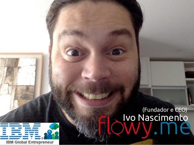 Ivo Nascimento (Fundador e CEO)