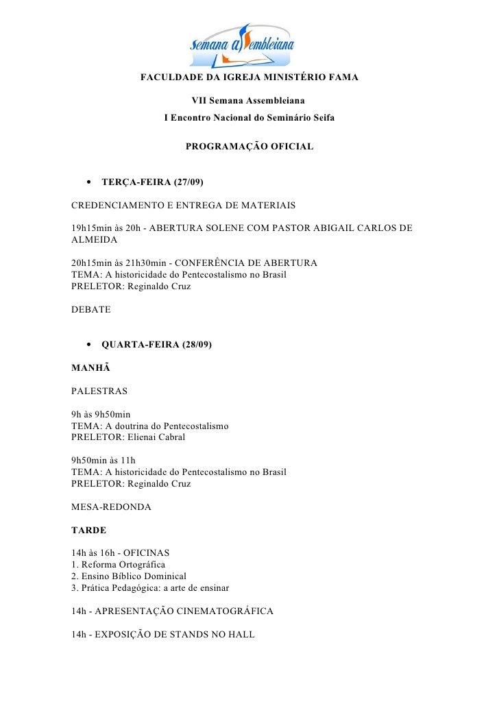 FACULDADE DA IGREJA MINISTÉRIO FAMA                              VII Semana Assembleiana                       I Encontro ...