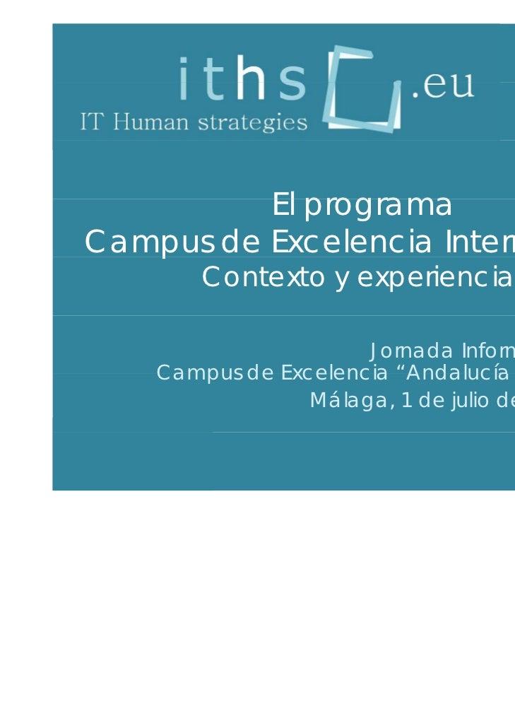 El programaCampus de Excelencia Internacional   p        Contexto y experiencias                      Jornada Informativa ...