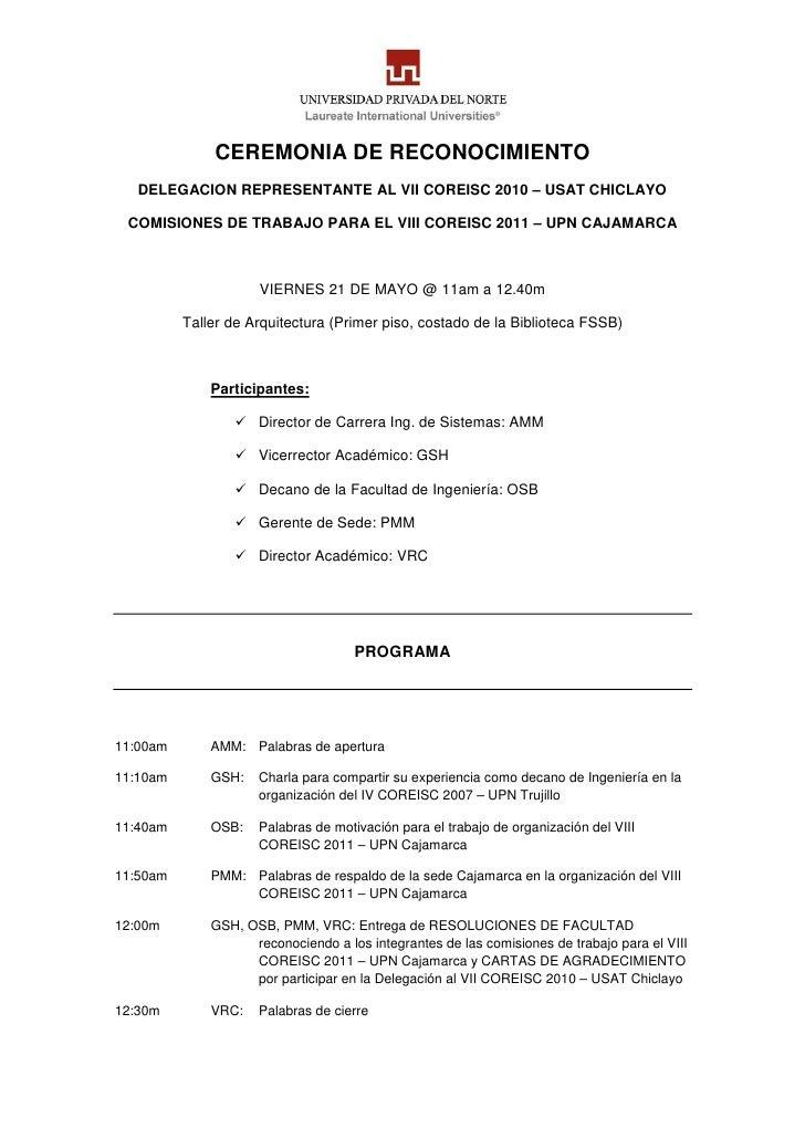 CEREMONIA DE RECONOCIMIENTO    DELEGACION REPRESENTANTE AL VII COREISC 2010 – USAT CHICLAYO   COMISIONES DE TRABAJO PARA E...