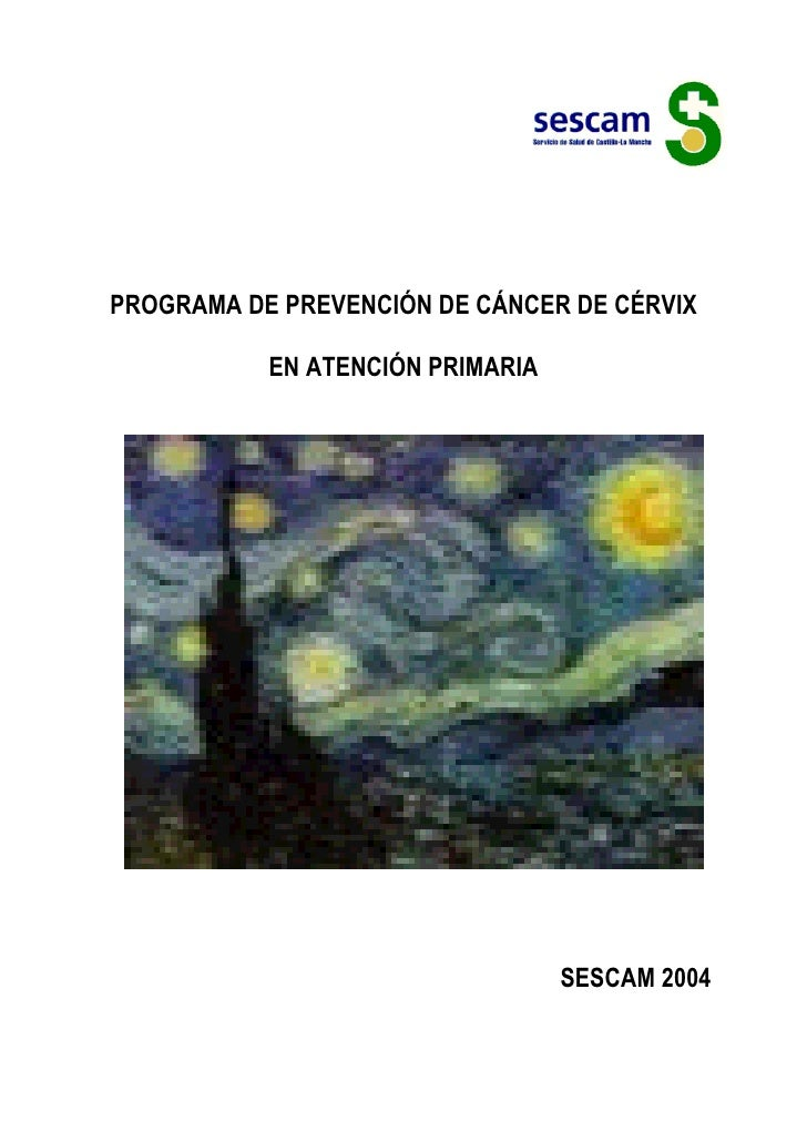 PROGRAMA DE PREVENCIÓN DE CÁNCER DE CÉRVIX             EN ATENCIÓN PRIMARIA                                       SESCAM 2...