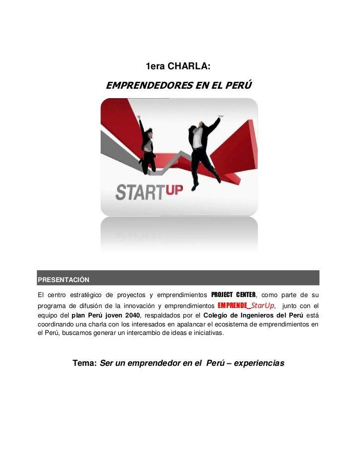 1era CHARLA:                     EMPRENDEDORES EN EL PERÚPRESENTACIÓNEl centro estratégico de proyectos y emprendimientos ...