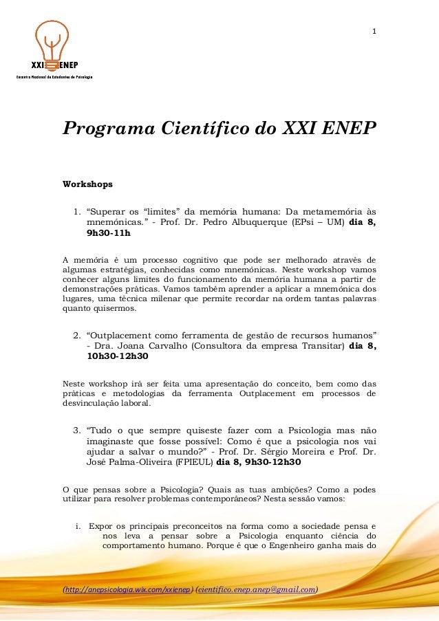 """1  Programa Científico do XXI ENEP Workshops 1. """"Superar os """"limites"""" da memória humana: Da metamemória às mnemónicas."""" - ..."""