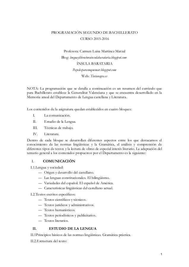 PROGRAMACIÓN SEGUNDO DE BACHILLERATO CURSO 2015-2016 Profesora: Carmen Luisa Martínez Marzal Blog: lenguayliteraturainsula...