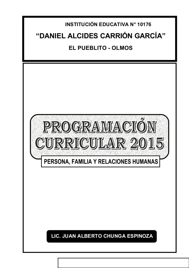 """INSTITUCIÓN EDUCATIVA N° 10176 """"DANIEL ALCIDES CARRIÓN GARCÍA"""" LIC. JUAN ALBERTO CHUNGA ESPINOZA EL PUEBLITO - OLMOS"""