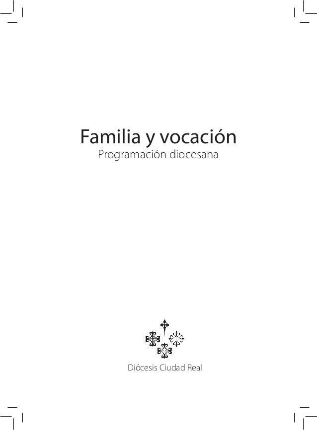 Familia y vocación Programación diocesana Diócesis Ciudad Real