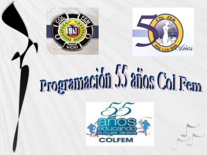 Programación 55 años Col Fem<br />
