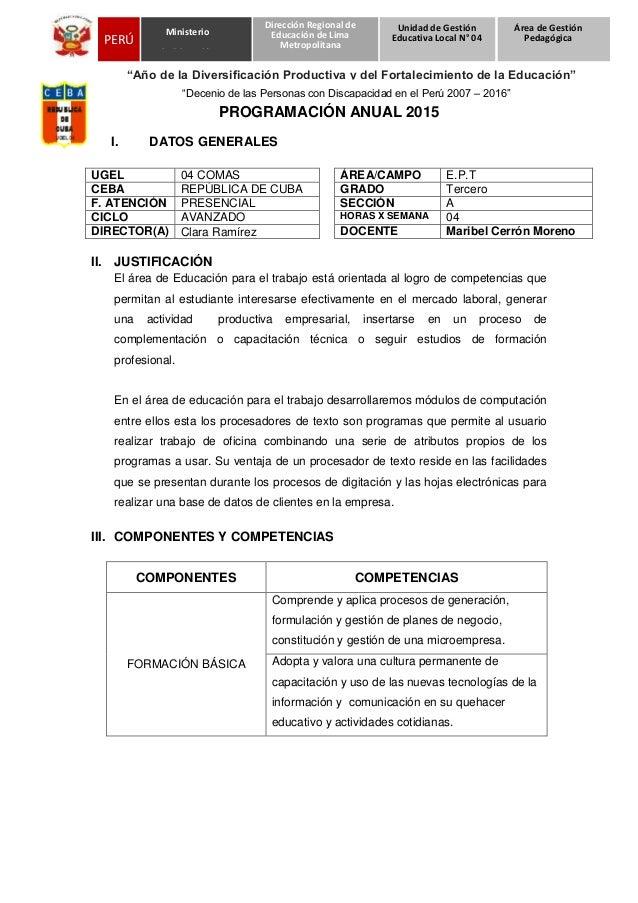 """""""Decenio de las Personas con Discapacidad en el Perú 2007 – 2016"""" PROGRAMACIÓN ANUAL 2015 I. DATOS GENERALES UGEL 04 COMAS..."""