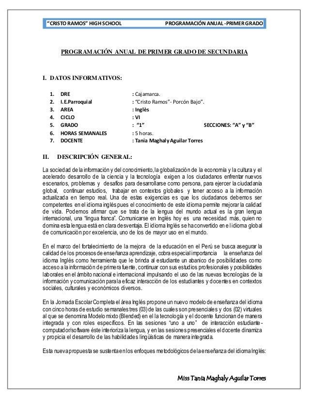 """""""CRISTO RAMOS"""" HIGH SCHOOL PROGRAMACIÓNANUAL-PRIMER GRADO Miss Tania Maghaly Aguilar Torres PROGRAMACIÓN ANUAL DE PRIMER G..."""