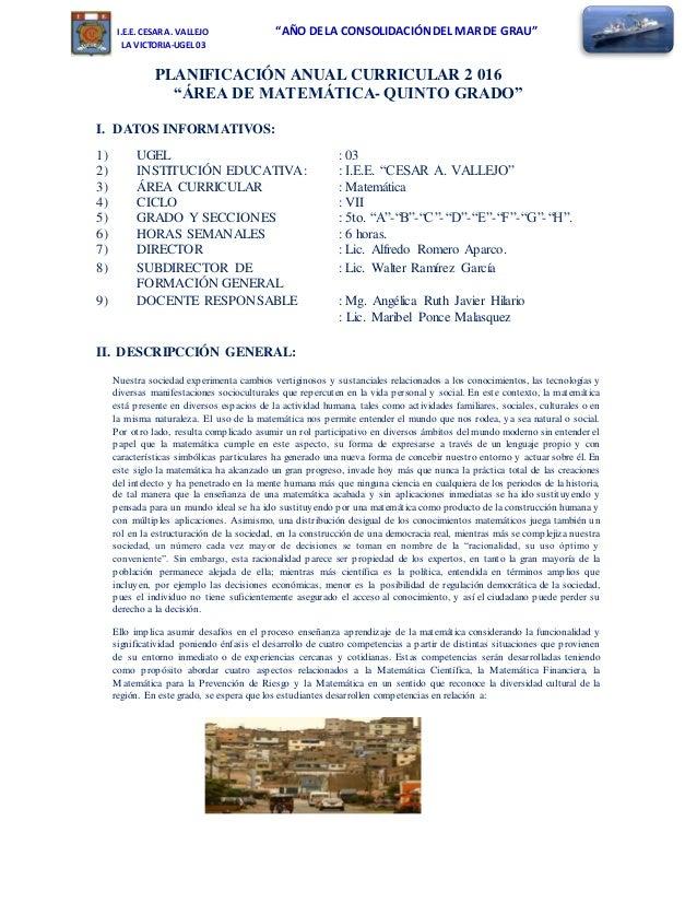 """I.E.E. CESAR A. VALLEJO """"AÑO DE LA CONSOLIDACIÓNDEL MAR DE GRAU"""" LA VICTORIA-UGEL 03 PLANIFICACIÓN ANUAL CURRICULAR 2 016 ..."""