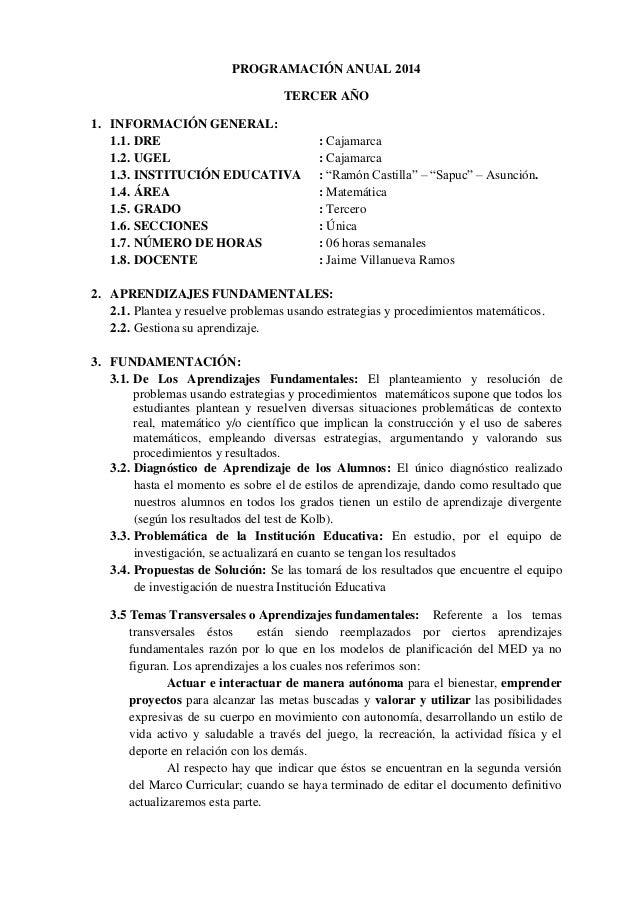 PROGRAMACIÓN ANUAL 2014 TERCER AÑO 1. INFORMACIÓN GENERAL: 1.1. DRE : Cajamarca 1.2. UGEL : Cajamarca 1.3. INSTITUCIÓN EDU...