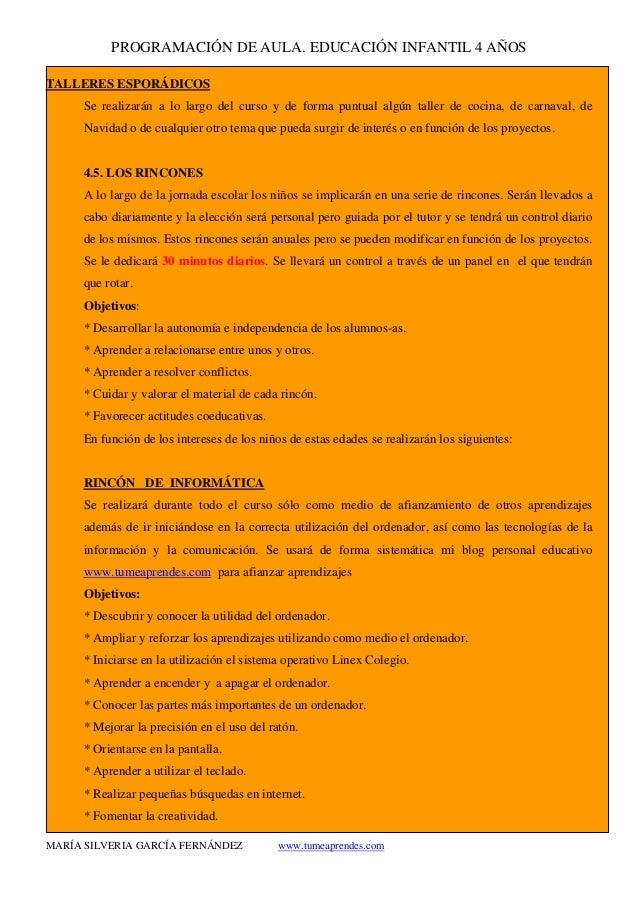 PROGRAMACIÓN DE AULA. EDUCACIÓN INFANTIL 4 AÑOS MARÍA SILVERIA GARCÍA FERNÁNDEZ www.tumeaprendes.com TALLERES ESPORÁDICOS ...