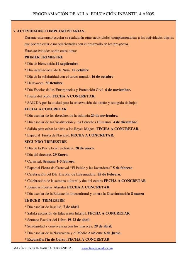 PROGRAMACIÓN DE AULA. EDUCACIÓN INFANTIL 4 AÑOS MARÍA SILVERIA GARCÍA FERNÁNDEZ www.tumeaprendes.com 7. ACTIVIDADES COMPLE...