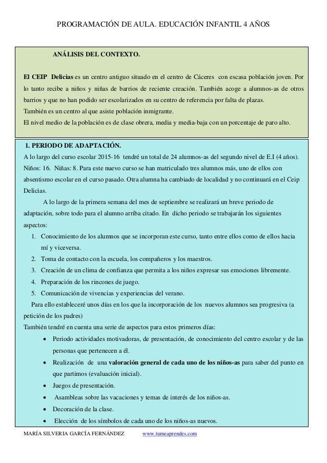 PROGRAMACIÓN DE AULA. EDUCACIÓN INFANTIL 4 AÑOS MARÍA SILVERIA GARCÍA FERNÁNDEZ www.tumeaprendes.com ANÁLISIS DEL CONTEXTO...