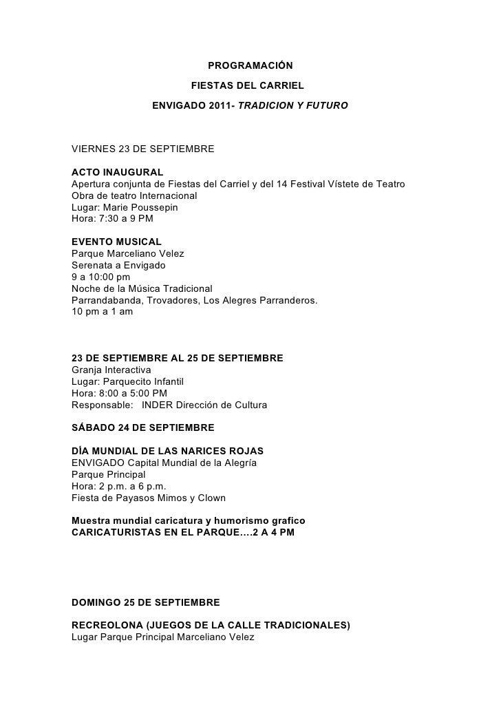 PROGRAMACIÓN                           FIESTAS DEL CARRIEL                  ENVIGADO 2011- TRADICION Y FUTUROVIERNES 23 DE...