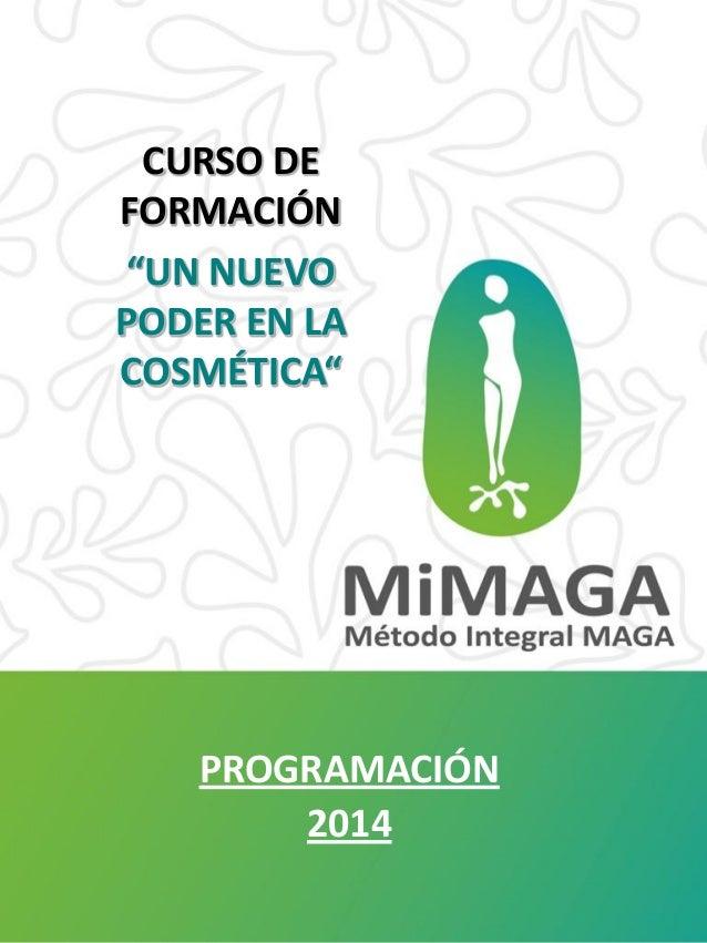 """CURSO DE FORMACIÓN """"UN NUEVO PODER EN LA COSMÉTICA""""  PROGRAMACIÓN 2014"""