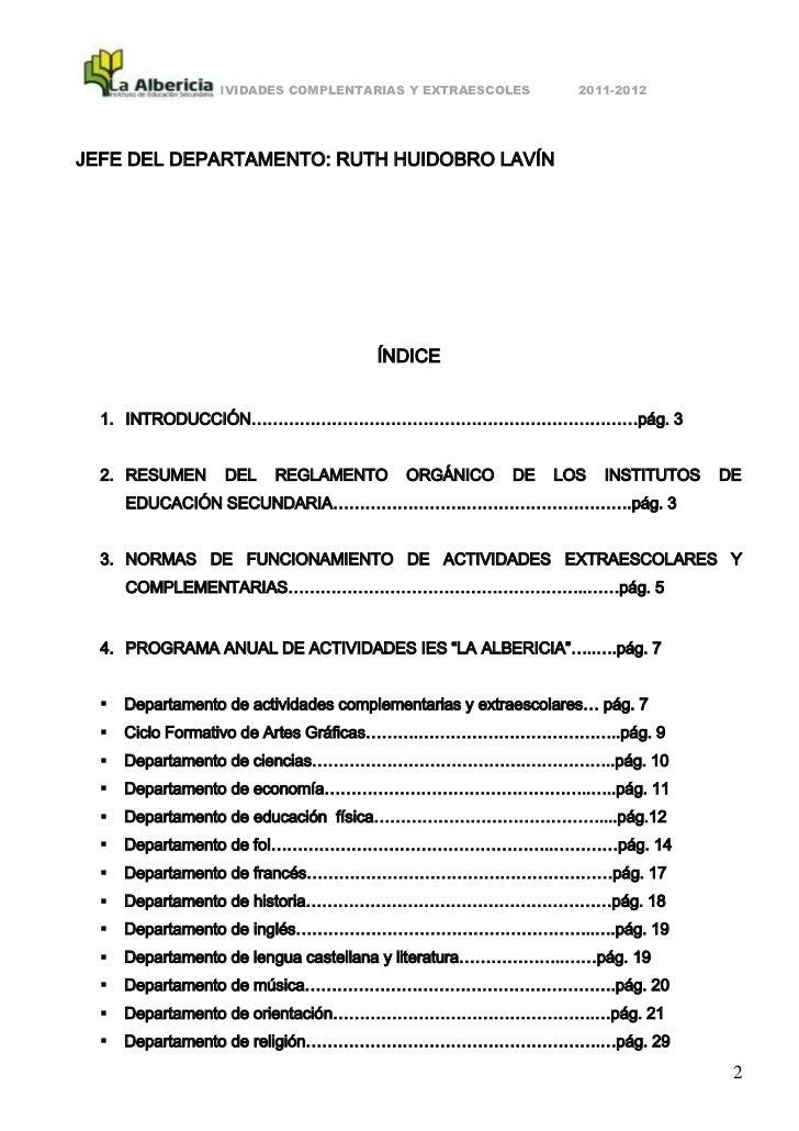ACTIVIDADES COMPLENTARIAS Y EXTRAESCOLES          2011-2012JEFE DEL DEPARTAMENTO: RUTH HUIDOBRO LAVÍN                     ...