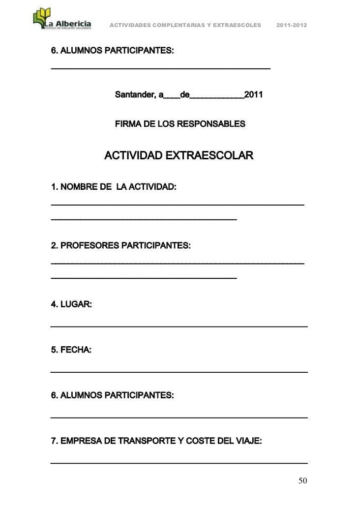 ACTIVIDADES COMPLENTARIAS Y EXTRAESCOLES   2011-20126. ALUMNOS PARTICIPANTES:_____________________________________________...