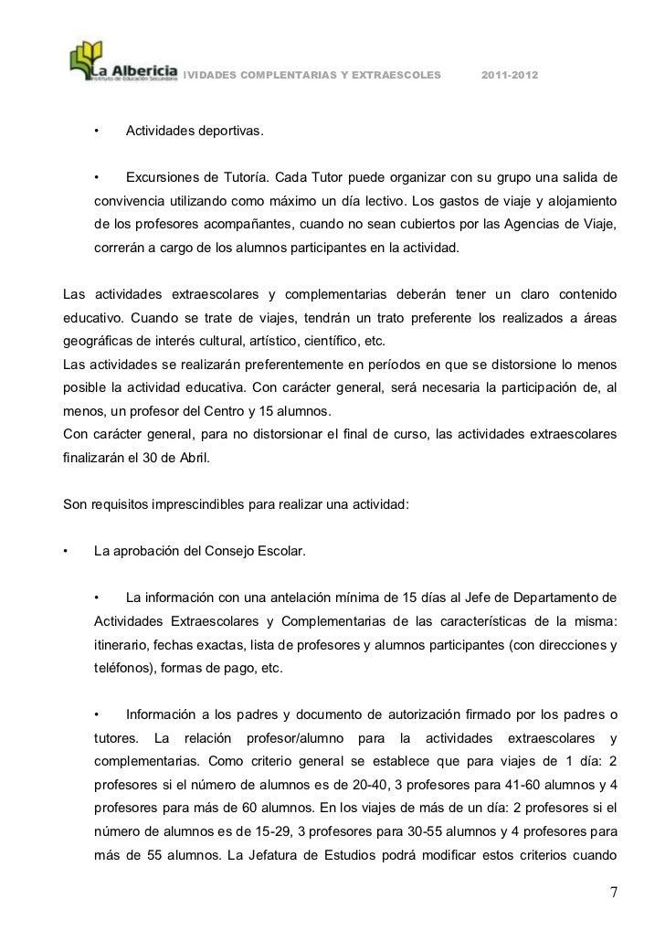 ACTIVIDADES COMPLENTARIAS Y EXTRAESCOLES                   2011-2012     •     Actividades deportivas.     •     Excursion...