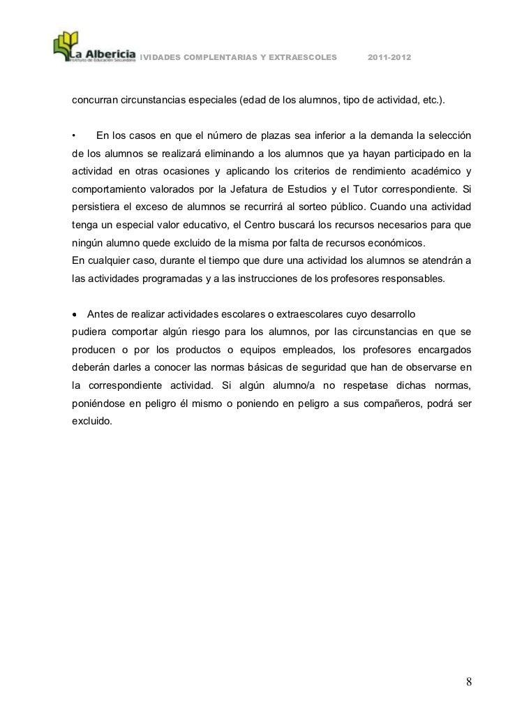 ACTIVIDADES COMPLENTARIAS Y EXTRAESCOLES             2011-2012concurran circunstancias especiales (edad de los alumnos, ti...