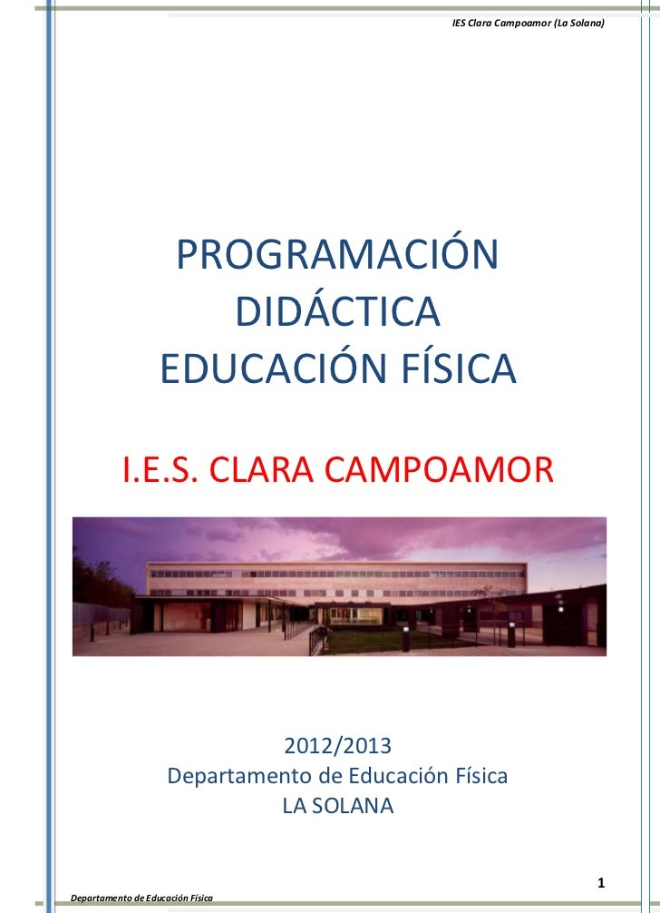 IES Clara Campoamor (La Solana)                    PROGRAMACIÓN                      DIDÁCTICA                   EDUCACIÓN...