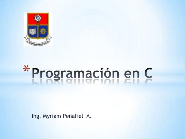 *    Ing. Myriam Peñafiel A.