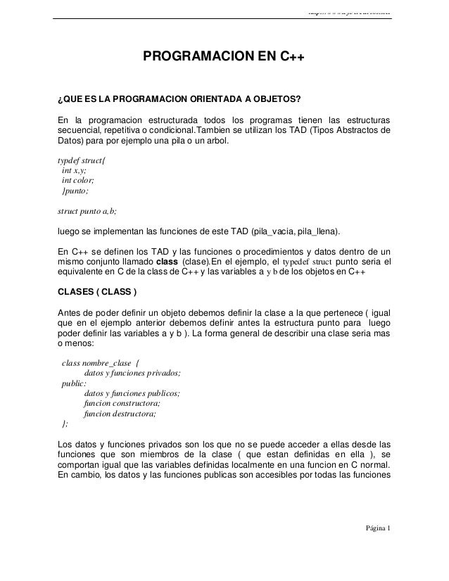 http://www.cybercursos.net Página 1 PROGRAMACION EN C++ ¿QUE ES LA PROGRAMACION ORIENTADA A OBJETOS? En la programacion es...