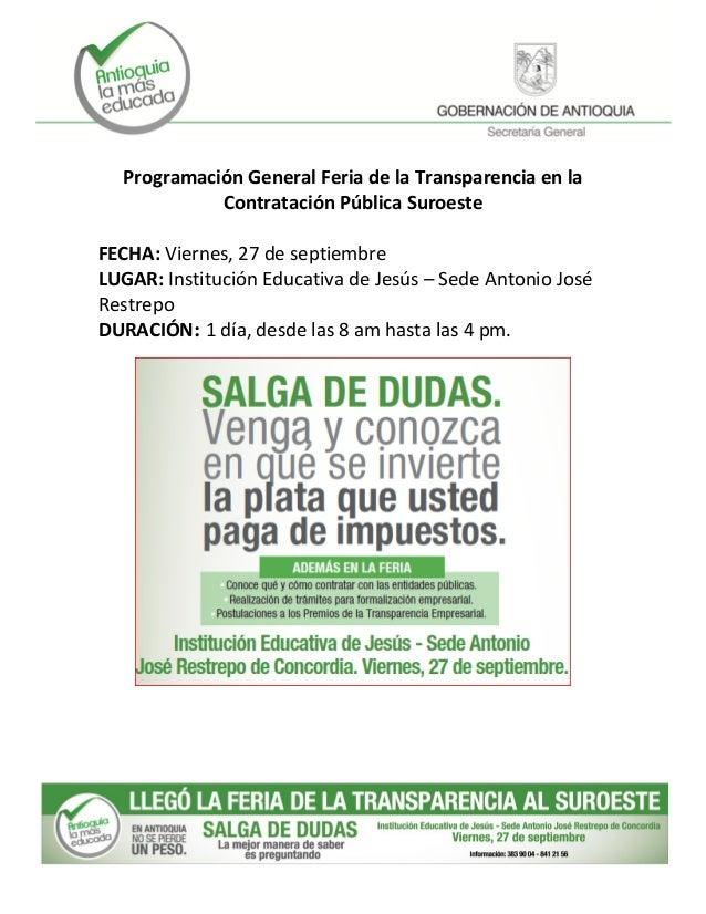 El soporte respectivo como lo Programación General Feria de la Transparencia en la Contratación Pública Suroeste FECHA: Vi...