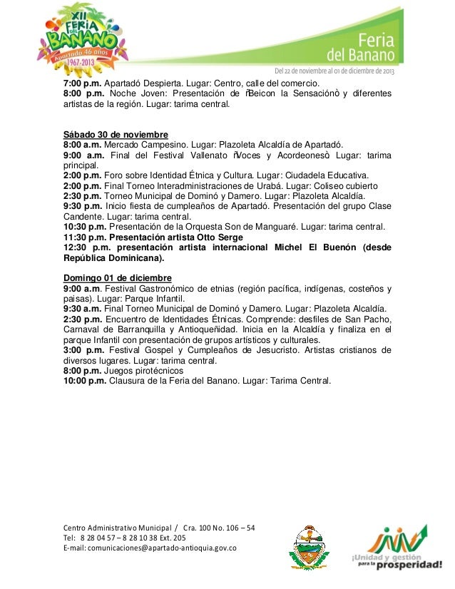 """7:00 p.m. Apartadó Despierta. Lugar: Centro, calle del comercio. 8:00 p.m. Noche Joven: Presentación de """"Beicon la Sensaci..."""