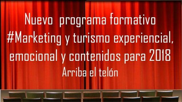 """Quizás sea el momento de """"tirarse"""" al Arteting Nuevo programa formativo #Marketing y turismo experiencial, emocional y con..."""