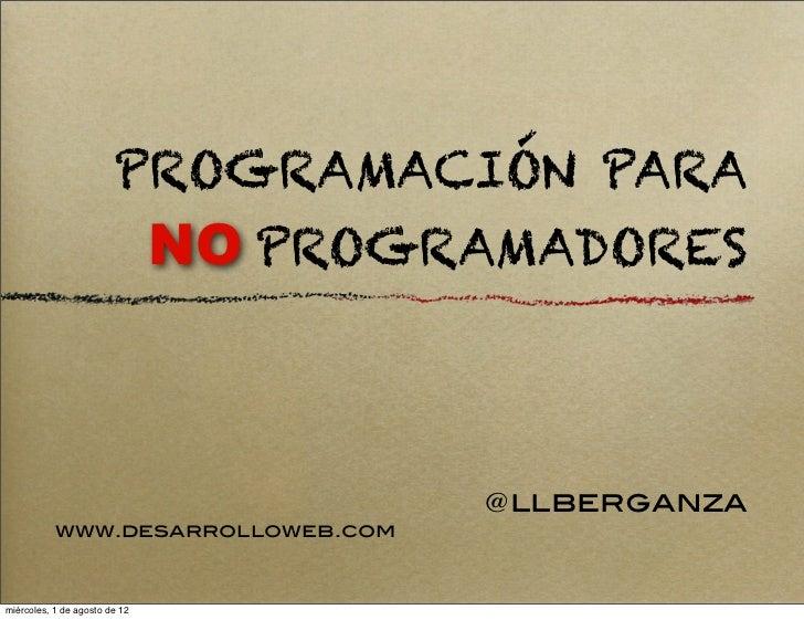 Programación Para No Programadores