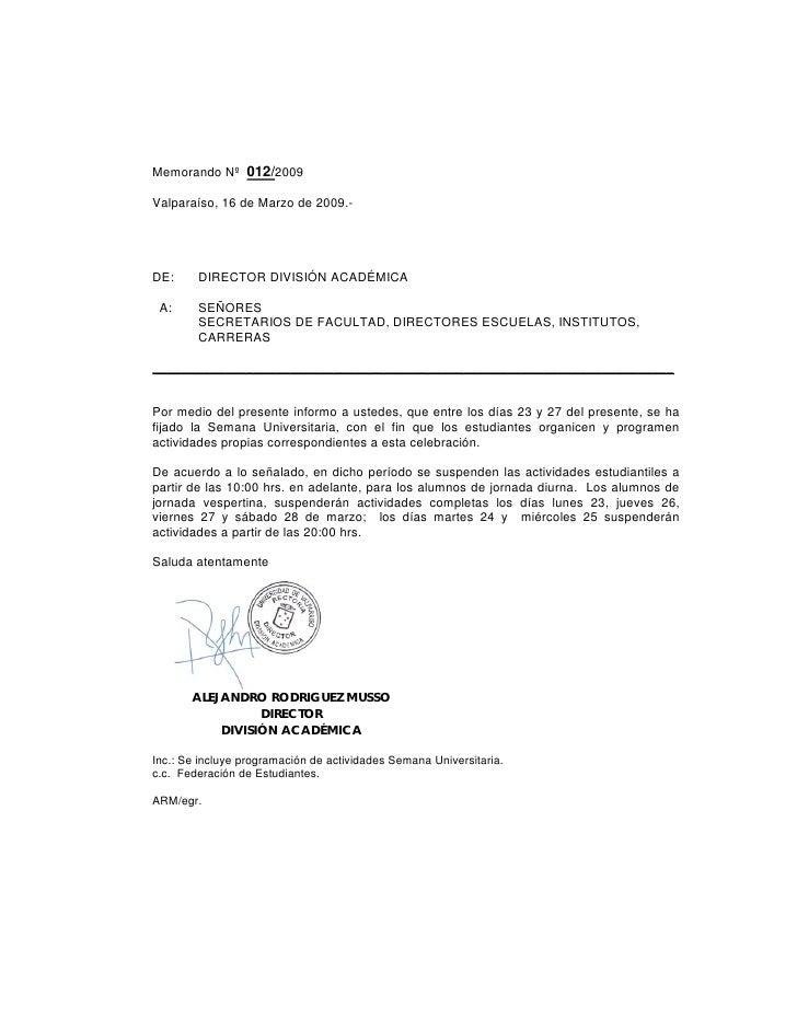 Memorando Nº 012/2009  Valparaíso, 16 de Marzo de 2009.-     DE:     DIRECTOR DIVISIÓN ACADÉMICA   A:     SEÑORES         ...