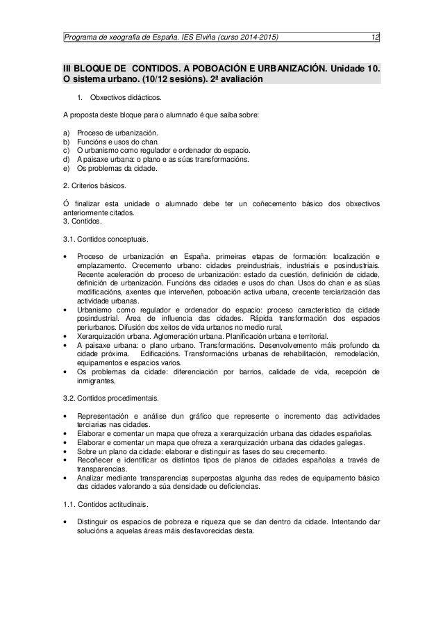 Programa de xeografía de España. IES Elviña (curso 2014-2015) 13  II BLOQUE DE CONTIDOS: TERRITORIO E ACTIVIDADES ECONÓMIC...
