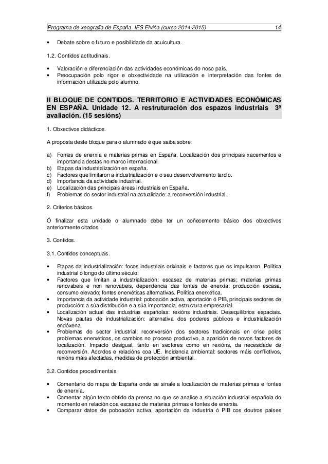 Programa de xeografía de España. IES Elviña (curso 2014-2015) 15  europeos.  · Analizar comparativamente organigramas do p...