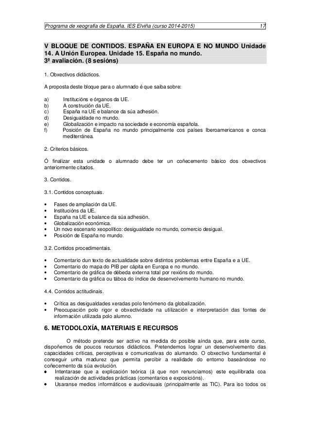 Programa de xeografía de España. IES Elviña (curso 2014-2015) 18  contidos, presentacións e actividades estarán presentes ...