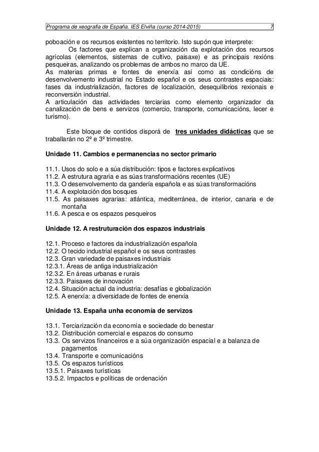 Programa de xeografía de España. IES Elviña (curso 2014-2015) 8  BLOQUE V ESPAÑA EN EUROPA E NO MUNDO  Este bloque trata d...