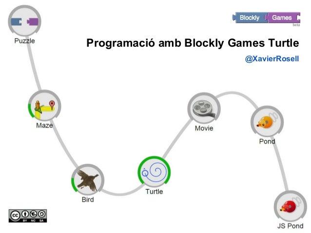 Blockly Programació amb Blockly Games Turtle @XavierRosell