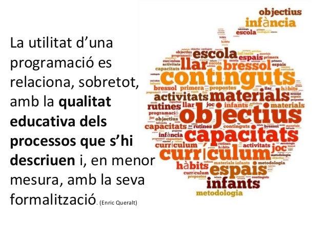 La programació a la Llar d'Infants Slide 3