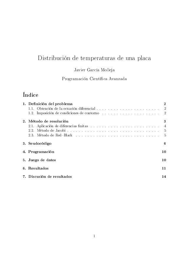 Distribución de temperaturas de una placa                               Javier García Molleja                       Progra...