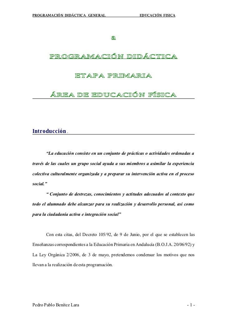 PROGRAMACIÓN DIDÁCTICA GENERAL                          EDUCACIÓN FISICA                                                 a...