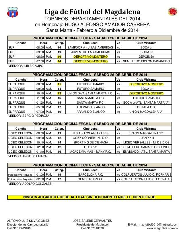Liga de Fútbol del Magdalena TORNEOS DEPARTAMENTALES DEL 2014 en Homenaje HUGO ALFONSO AMADOR CABRERA Santa Marta - Febrer...