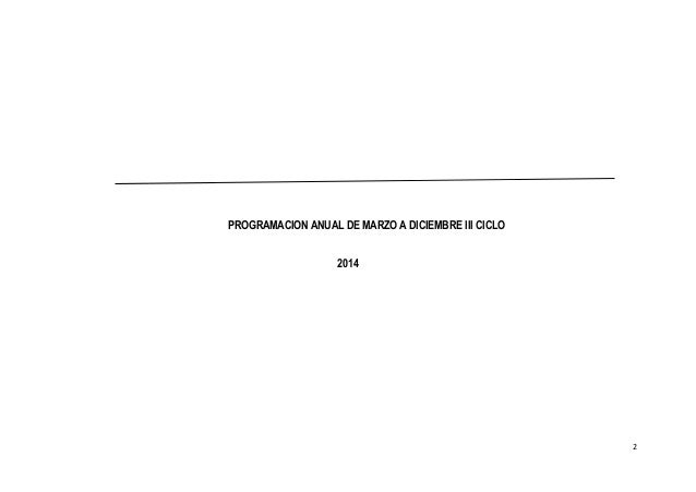 PROGRAMACION ANUAL DE MARZO A DICIEMBRE III CICLO 2014 2