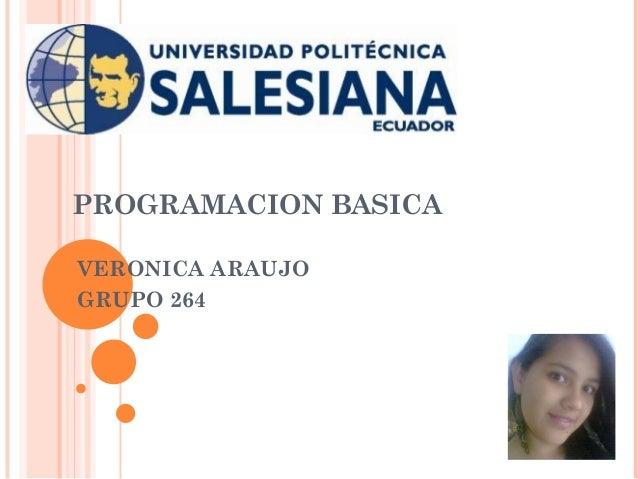 PROGRAMACION BASICA VERONICA ARAUJO GRUPO 264