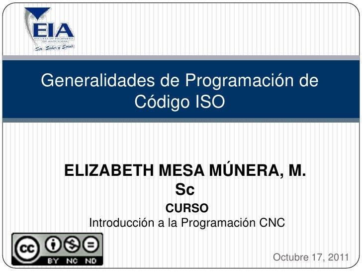 Generalidades de Programación de           Código ISO  ELIZABETH MESA MÚNERA, M.             Sc                   CURSO   ...