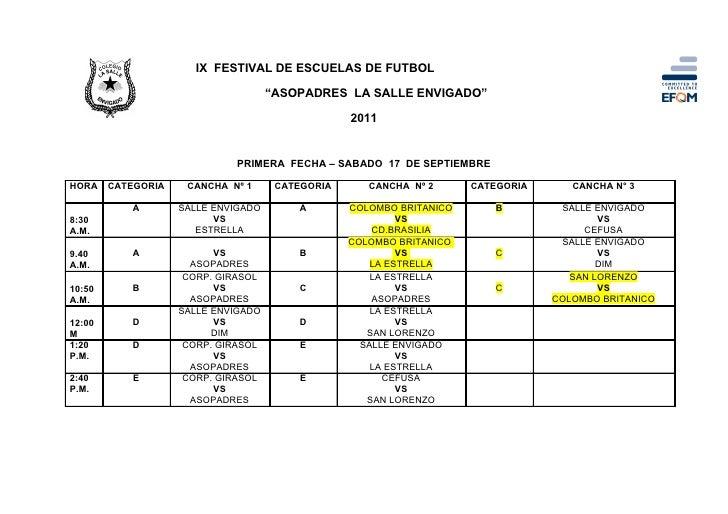 """IX FESTIVAL DE ESCUELAS DE FUTBOL                                     """"ASOPADRES LA SALLE ENVIGADO""""                       ..."""