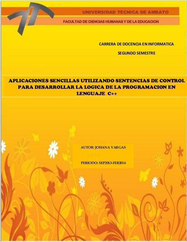 UNIVERSIDAD TECNICA DE AMBATO FACULTAD DE CIENCIAS HUMANAS Y DE LA EDUCACION  CARRERA DE DOCENCIA EN INFORMATICA SEGUNDO S...