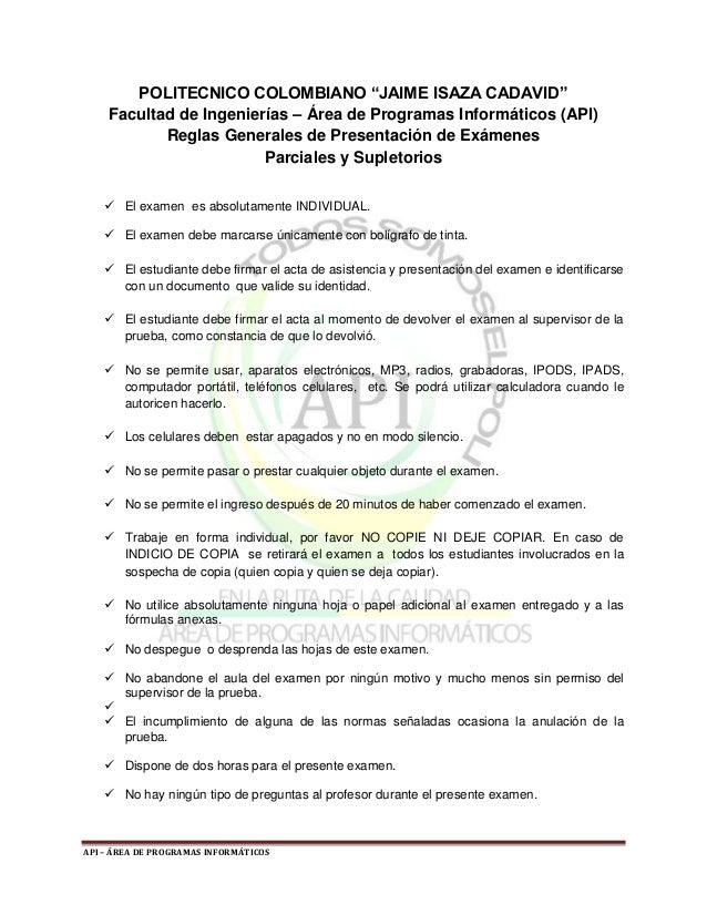 """POLITECNICO COLOMBIANO """"JAIME ISAZA CADAVID"""" Facultad de Ingenierías – Área de Programas Informáticos (API) Reglas General..."""