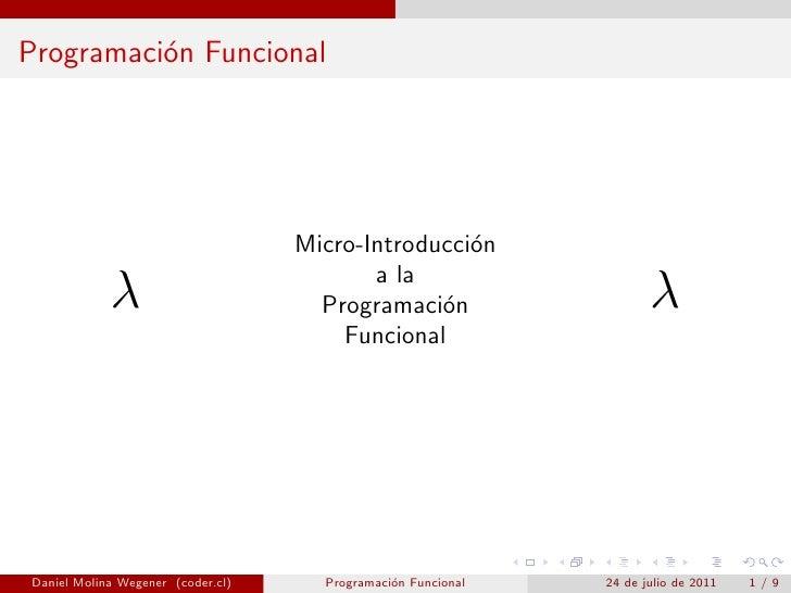 Programaci´n Funcional          o                                   Micro-Introducci´n                                    ...