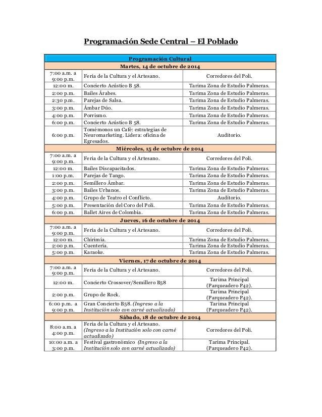 Programación Sede Central – El Poblado  Programación Cultural Martes, 14 de octubre de 2014  7:00 a.m. a 9:00 p.m.  Feria ...