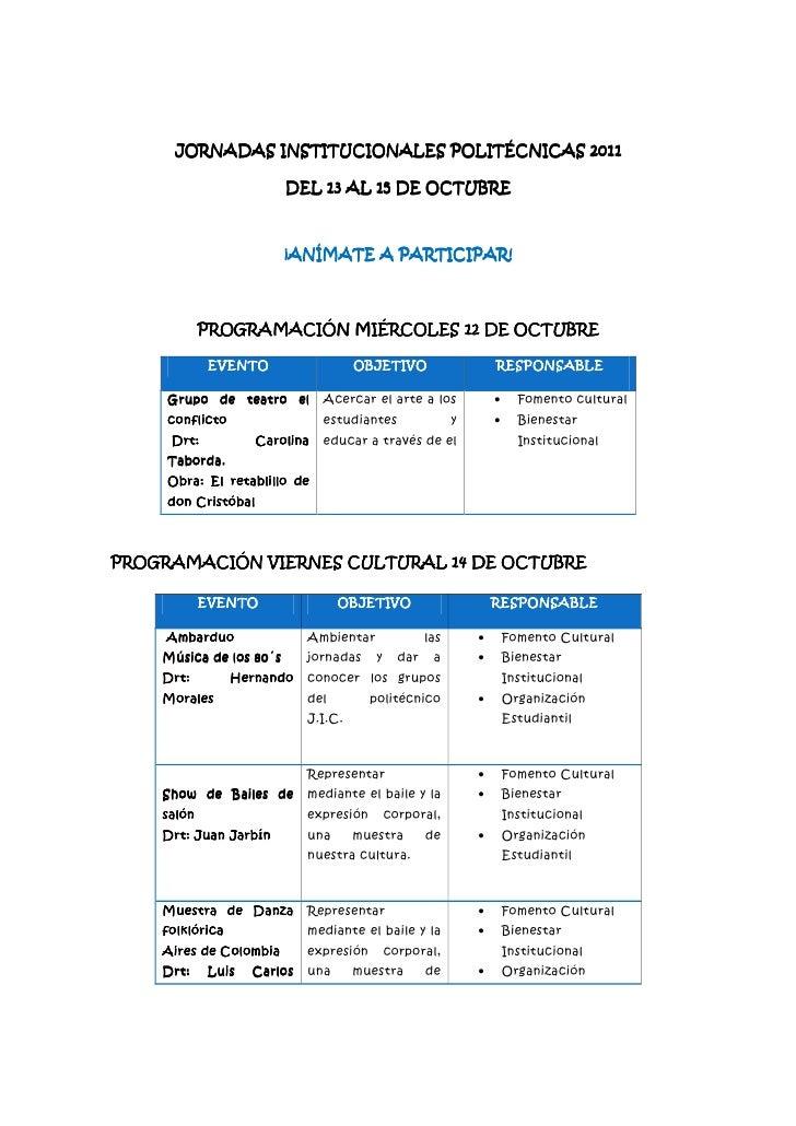 JORNADAS INSTITUCIONALES POLITÉCNICAS 2011                         DEL 13 AL 15 DE OCTUBRE                         ¡ANÍMAT...